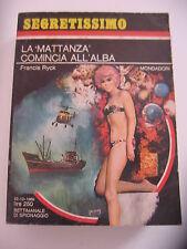 """SEGRETISSIMO 308, 1969 - RYCK FRANCIS, LA """"MATTANZA"""" COMINCIA ALL'ALBA"""