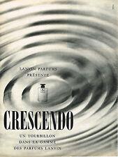 PUBLICITE ADVERTISING  1960   LANVIN  parfum CRESCENDO