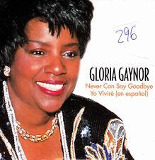 GLORIA GAYNOR - NEVER CAN SAY GOODBYE + YO VIVIRÉ EN ESPAÑOL CD SINGLE 2 TRACKS