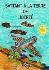 Battant a la Terre de Liberte by Altin Dervishi (2014, Paperback)