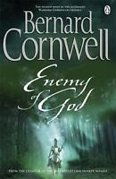 Enemy of God (The Arthur Books #2) by Bernard Cornwell