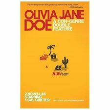 Olivia Jane Doe : A con-Genre Double Feature, the Fiddle Game and Run by...