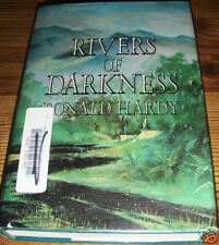 Rivers of Darkness by Ronald Hardy 1979 Hardback