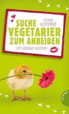 Cora Gofferje - Suche Vegetarier zum Anbeißen - ein Veggie Roman //1