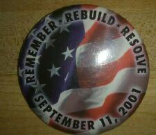 "Lapel Pin. 911 Commemorative. ""Remember,Rebuild, Resolve. September 11, 2001"