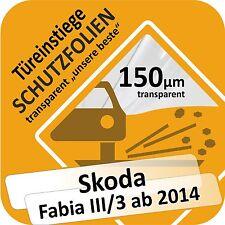 Skoda Fabia III/3 Tür Einstiege Schweller Auto Schutz Lackschutz Folie