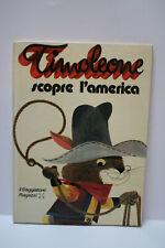 Timoleone Scopre l'America 1° edizione Saggiatore 1973 usato buono