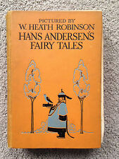 Hans Andersen's Fairy Tales Pictured by W. Heath Robinson RARE