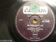 78 rpm ROBERTO MUROLO scarricciatello / sci ... sci ... , durium dc 16565