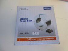 Desch TAPER BUSH Buchse Spannbuchse Type 1610 Bohrung 24mm | NEU | OVP