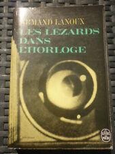 Armand Lanoux: Les lézards dans l'horloge / Le livre de poche- 1966
