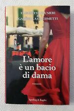 <L5> L'AMORE E' UN BACIO DI DAMA ANNO 2013