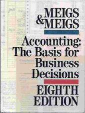 Accounting: The Basis for Business Decisions