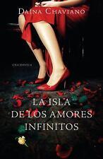 La isla de los amores infinitos Vintage Espanol Spanish Edition