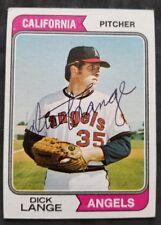 Dick Lange California Angles 1974 Topps autographed Baseball Card