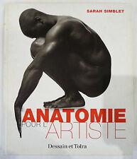 LIVRE « ANATOMIE POUR L'ARTISTE » SARAH SIMBLET / GUIDE REFERENCE POUR DESSINER