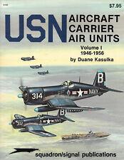 USN Aircraft Carriers Air Units Vol 1 1946-56 Duane Kasulka Aviation books 1985