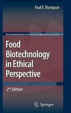 The International Library of Environmental, Agricultural and Food Ethics...