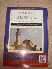 MAKING AMERICA History of United States Volume 2 1865 Berkin 6e 2013 Instructor