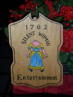 Vintage Wood Wall Plaque Sign 1762 Silent Woman Entertainment Headless Wench