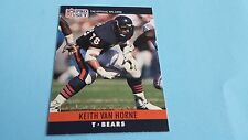 1990 PRO SET FOOTBALL KEITH VAN HORNE CARD #58***CHICAGO BEARS***
