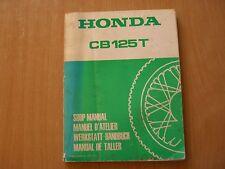 Taller de mano libro Manuel d 'Atelier honda CB 125 t 1977 Shop manual taller