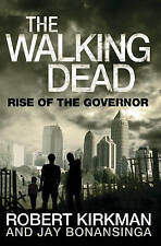 """VERY GOOD"" Rise of the Governor (The Walking Dead), Bonansinga, Jay, Kirkman, R"