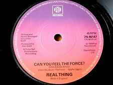 """REAL THING - CAN YOU FEEL THE FORCE  7"""" VINYL"""