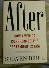 After How America Confronted The September 12 Era Steven Brill Signed 1st Edit