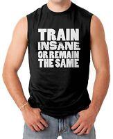 Train Insane Or Remain The Same - Gym Workout Men's SLEEVELESS T-shirt