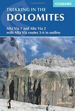 Trekking in the Dolomites: Alta Via 1 And Alta Via 2 With Alta Via Routes 3-6 In
