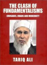 The Clash of Fundamentalisms: Crusades, Jihads and Modernity By .9781859846797