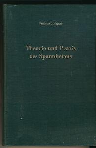 Magnel: Theorie u. Praxis des Spannbetons - Berechnung, Gestaltung (1956)