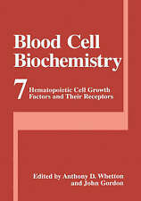 Blood Cell Biochemistry: Hematopoietic Cell Growth Factors and Their Receptors: