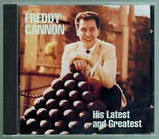 Freddy Cannon: His Latest & Greatest - CD - all of his Top 40 hits and more