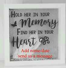 Vinyl Sticker  20 x 20cm DIY box frame - HOLD HER IN YOUR MEMORY Quote