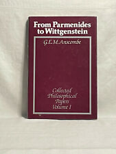 """From Parmenides to Wittgenstein"" by G. E. M. Anscombe"