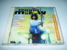 Movin Mellow Mixed by Ronald Molendijk EVA cd 1994