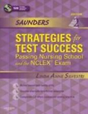Saunders Strategies for Test Success : Passing Nursing School and the NCLEX Exam
