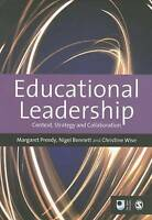 Educational Leadership: Context, Strategy and Collaboration (Published in associ