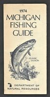 1974 Michigan Fishing Guide - Michigan Department of Natural Resources