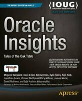 Oracle Insights: Tales of the Oaktable by Ensor, Dave Paperback Book The Fast