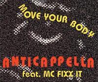 Anticapella - Move Your Body (5 trk CD / 1994)