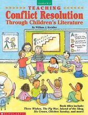 Teaching Conflict Resolution Through Children's Literature (Grades K-2)