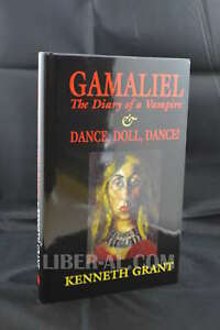 Gamaliel: The Diary of a Vampire & Dance, Doll, Dance! KENNETH GRANT / STARFIRE
