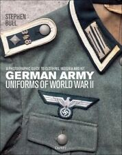 German Army Uniforms of World War II by Dr Stephen Bull