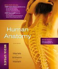 Human Anatomy, Media Update by Marieb / Wilhelm / Mallatt (6th E. 2012 Hardcover