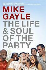 Life and Soul of the Party, Gayle, Mike | Paperback Book | Good | 9780340825433