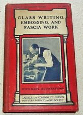 Glass Writing, Embossing And Fascia Work ( Signs ). 160 pages. Published 1911