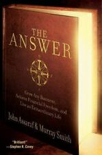 The Answer: Grow Any Business, Achieve Financial Freedom, and Live an Extraordin